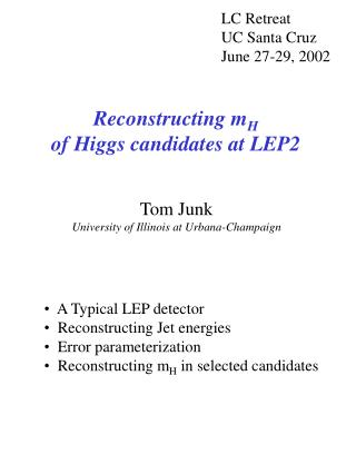 Reconstructing m H of Higgs candidates at LEP2
