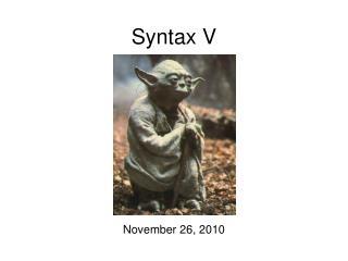 Syntax V