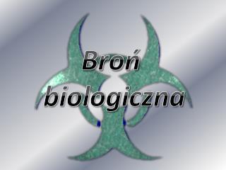 Bro?  biologiczna