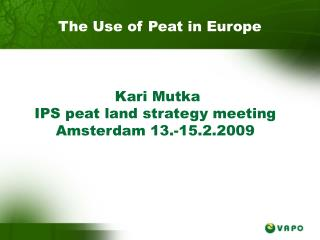 The Use of Peat in Europe