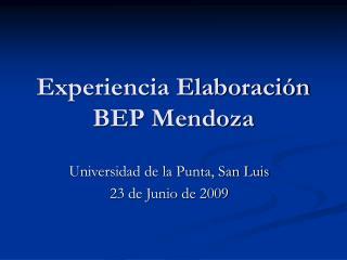 Experiencia Elaboración BEP Mendoza