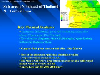 Sub-area : Northeast of Thailand  &   Central Laos
