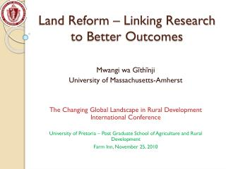 Land Reform � Linking Research to Better Outcomes
