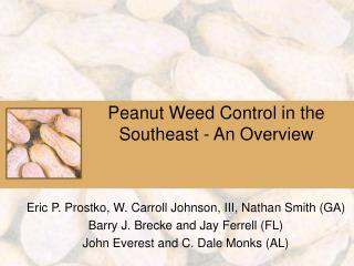 Peanut Weed Control in the Southeast - An Overview