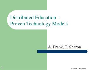 Distributed Education - Proven Technology Models