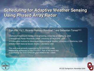 Scheduling for Adaptive Weather Sensing Using Phased Array Radar