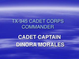 TX-945 CADET CORPS COMMANDER