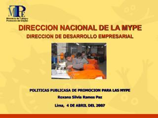 DIRECCION NACIONAL DE LA MYPE DIRECCION DE DESARROLLO EMPRESARIAL