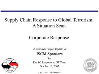 Supply Chain Response to Global Terrorism: A Situation Scan