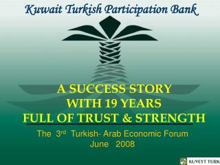 A SUCCESS STORY   WITH 19 YEARS  FULL OF TRUST & STRENGTH