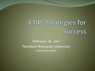 KTIP: Strategies for Success
