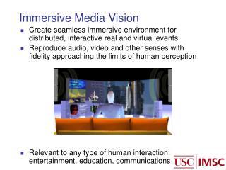 Immersive Media Vision