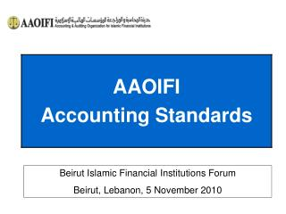 Beirut Islamic Financial Institutions Forum Beirut, Lebanon, 5 November 2010