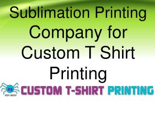Sublimation printing company for custom t shirt printing