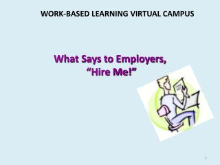 What Says to Employers,  �Hire Me!�
