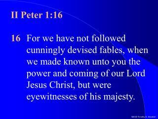 II Peter 1:16