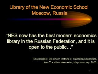 Library of the New Economic School  Moscow, Russia