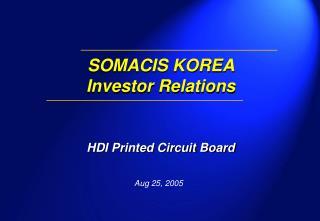 SOMACIS KOREA  Investor Relations