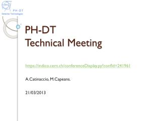 PH-DT  Technical Meeting