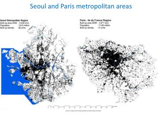 Seoul and Paris metropolitan areas