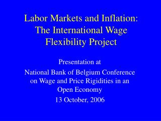 Labor Markets and Inflation: The International Wage Flexibility Project