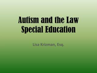 Autism and the Law Special Education