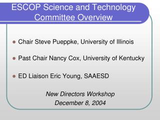 ESCOP Science and Technology Committee Overview