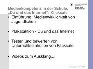 """Medienkompetenz in der Schule:  """"Du und das Internet""""; Klicksafe"""
