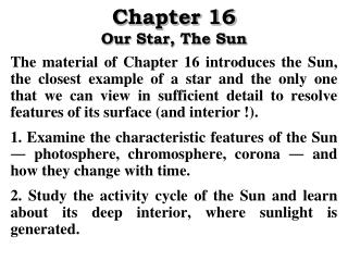 Chapter 16 Our Star, The Sun