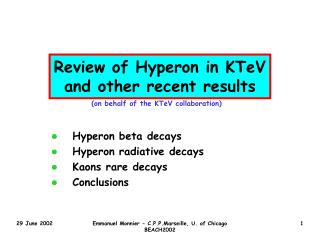 Review of Hyperon in KTeV and other recent results