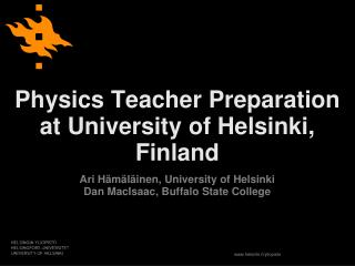 Physics Teacher Preparation at University of Helsinki, Finland