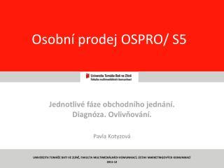 Osobní prodej OSPRO/ S5