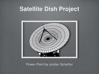 Satellite Dish Project