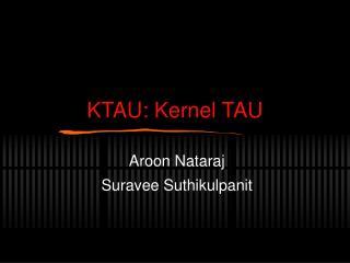 KTAU: Kernel TAU
