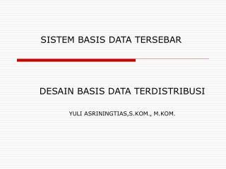 SISTEM BASIS DATA TERSEBAR