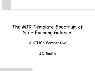 The MIR Template Spectrum of Star-Forming Galaxies