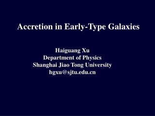 Accretion in Early-Type Galaxies