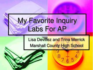 My Favorite Inquiry Labs For AP