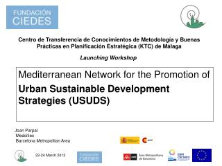 Mediterranean Network for the Promotion of  Urban Sustainable Development Strategies (USUDS)