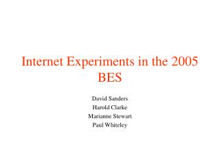 Internet Experiments in the 2005 BES