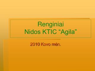 "Renginiai  Nidos KTIC ""Agila"""