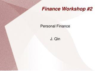 Finance Workshop #2