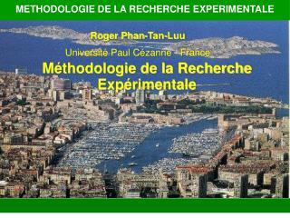Roger Phan-Tan-Luu Université Paul Cézanne - France