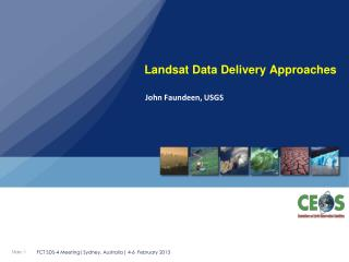 Landsat Data Delivery Approaches