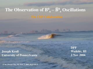The Observation of B 0 s  – B 0 s  Oscillations