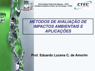Prof. Eduardo Lucena C. de Amorim
