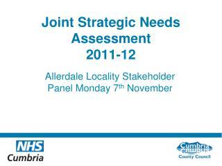 Joint Strategic Needs Assessment  2011-12
