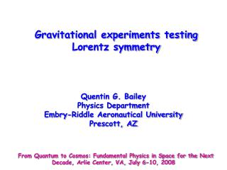 Gravitational experiments testing     Lorentz symmetry