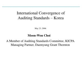 International Convergence of Auditing Standards – Korea