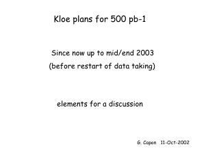 Kloe plans for 500 pb-1